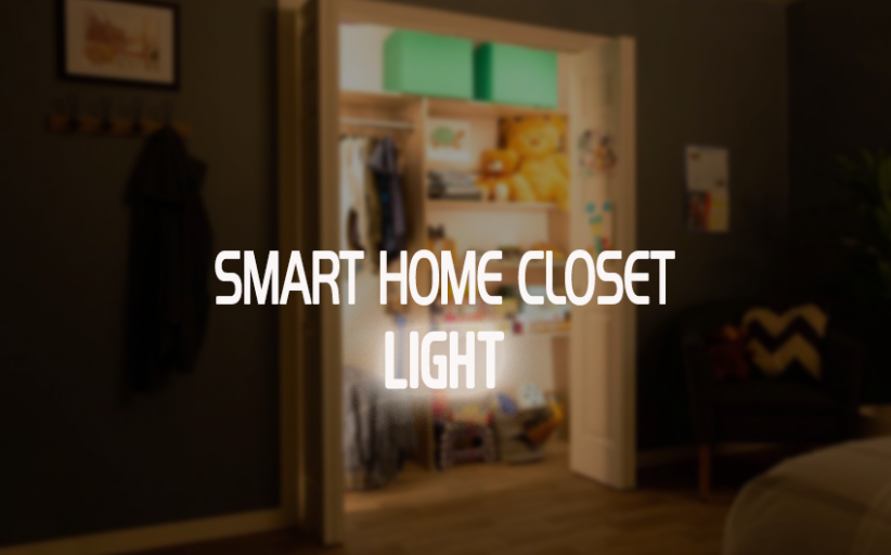 Smart Home Closet Light