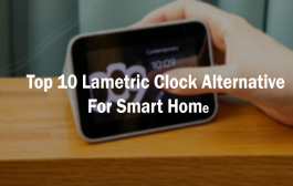 Top 10 Lametric clock alternative for smart home