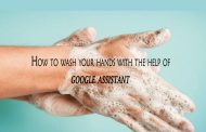 How to Wash Your Hands with the Help of Google Assistant?
