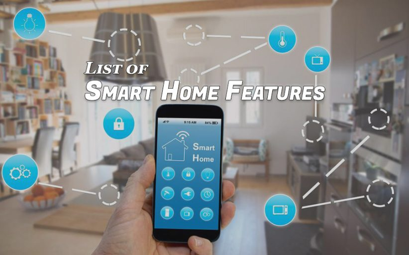 List of Smart Home Features