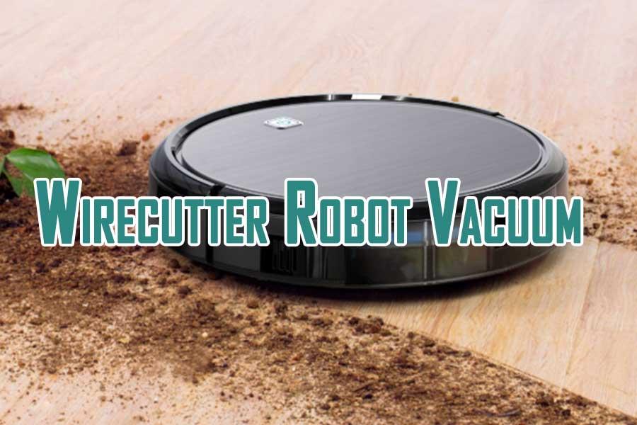 Wirecutter Robot Vacuum
