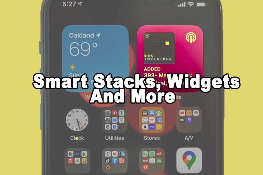 New To 14 With IOS Learn How To Master Smart Stacks, Widgets, And More