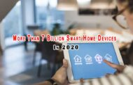 Worldwide More Than 7 Billion Smart Home Devices In 2020